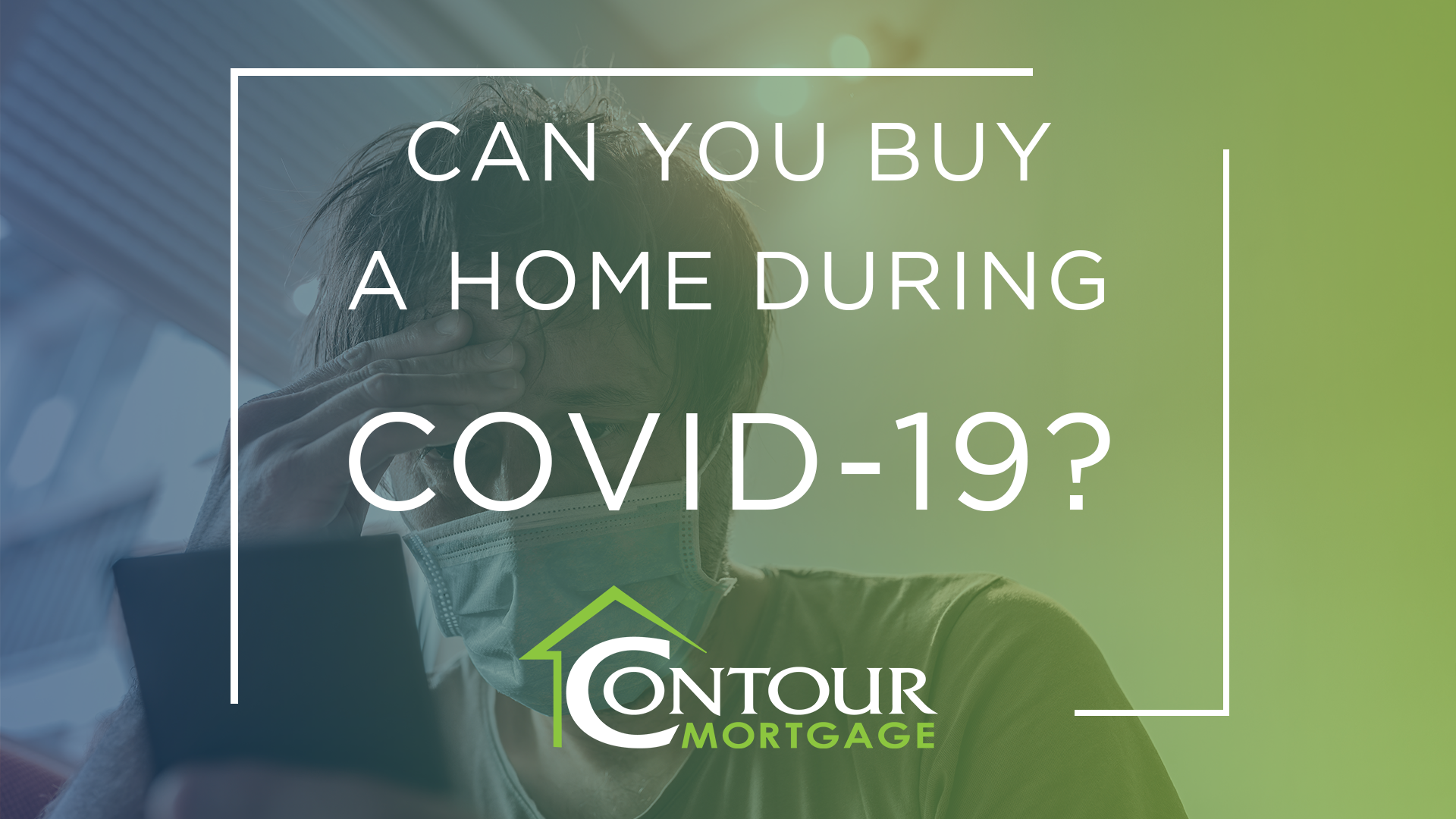 Can you buy a home during covid-19
